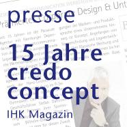15 Jahre Credo Concept Communication presse artikel IHK